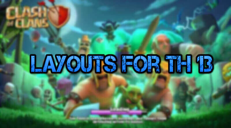 Layouts for TH 13