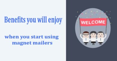 Benefits you will enjoy when you start using magnet mailers