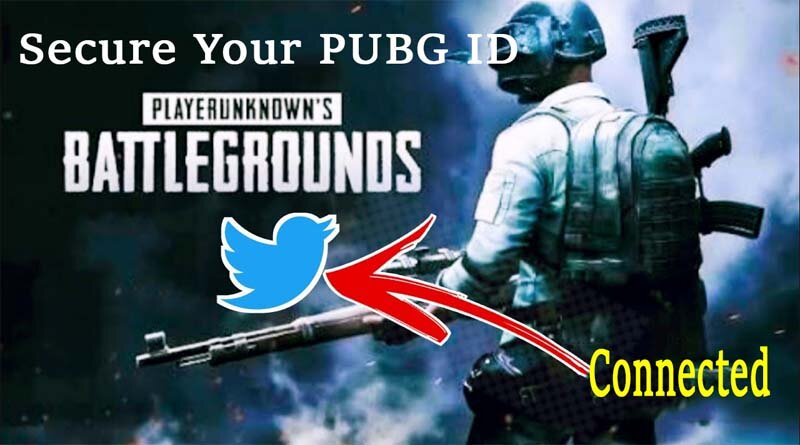 How to 100% Secure Twitter login PUBG Mobile accounts