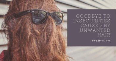 Goodbye to Insecurities Caused by unwanted Hair